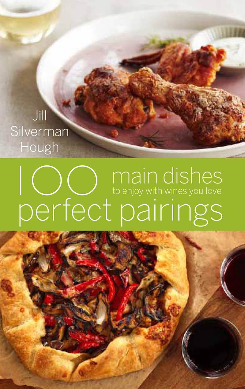 100 Perfect Pairings: Main Dishes / JillHough.com