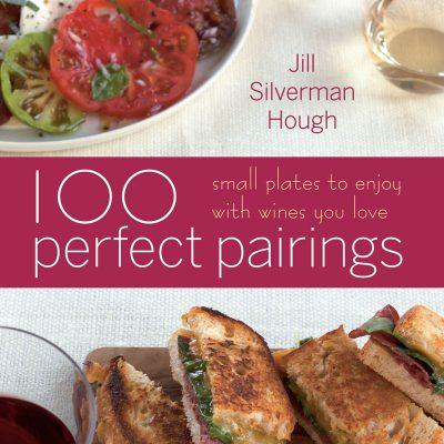 100 Perfect Pairings: Small Plates / JillHough.com